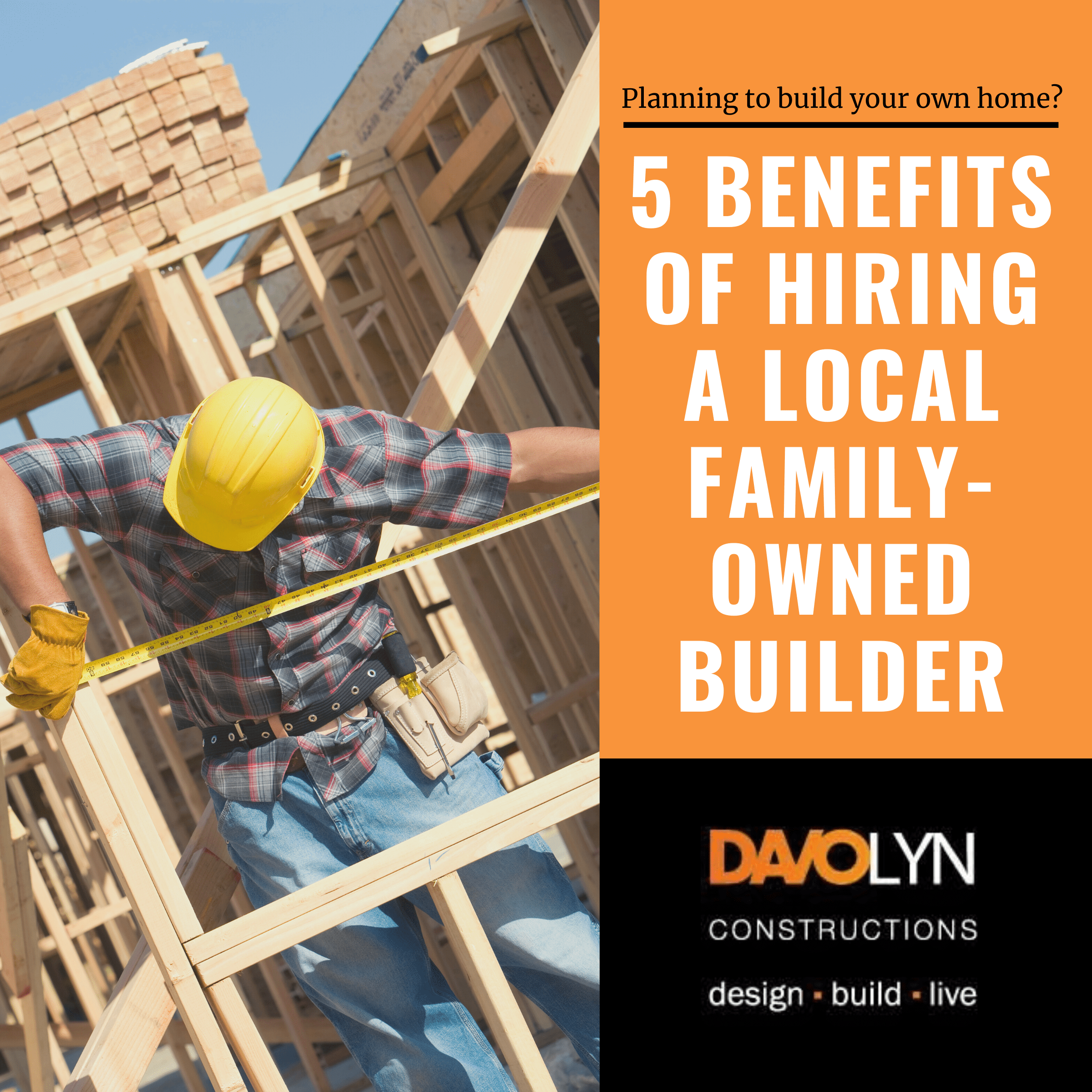 5 Benefits of Hiring a Local Family-Owned Builder