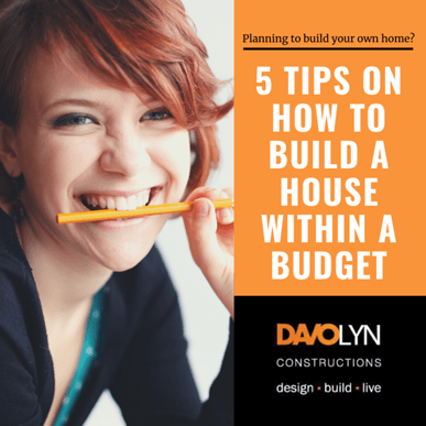 5 Tips on How to Build A House Within A Budget