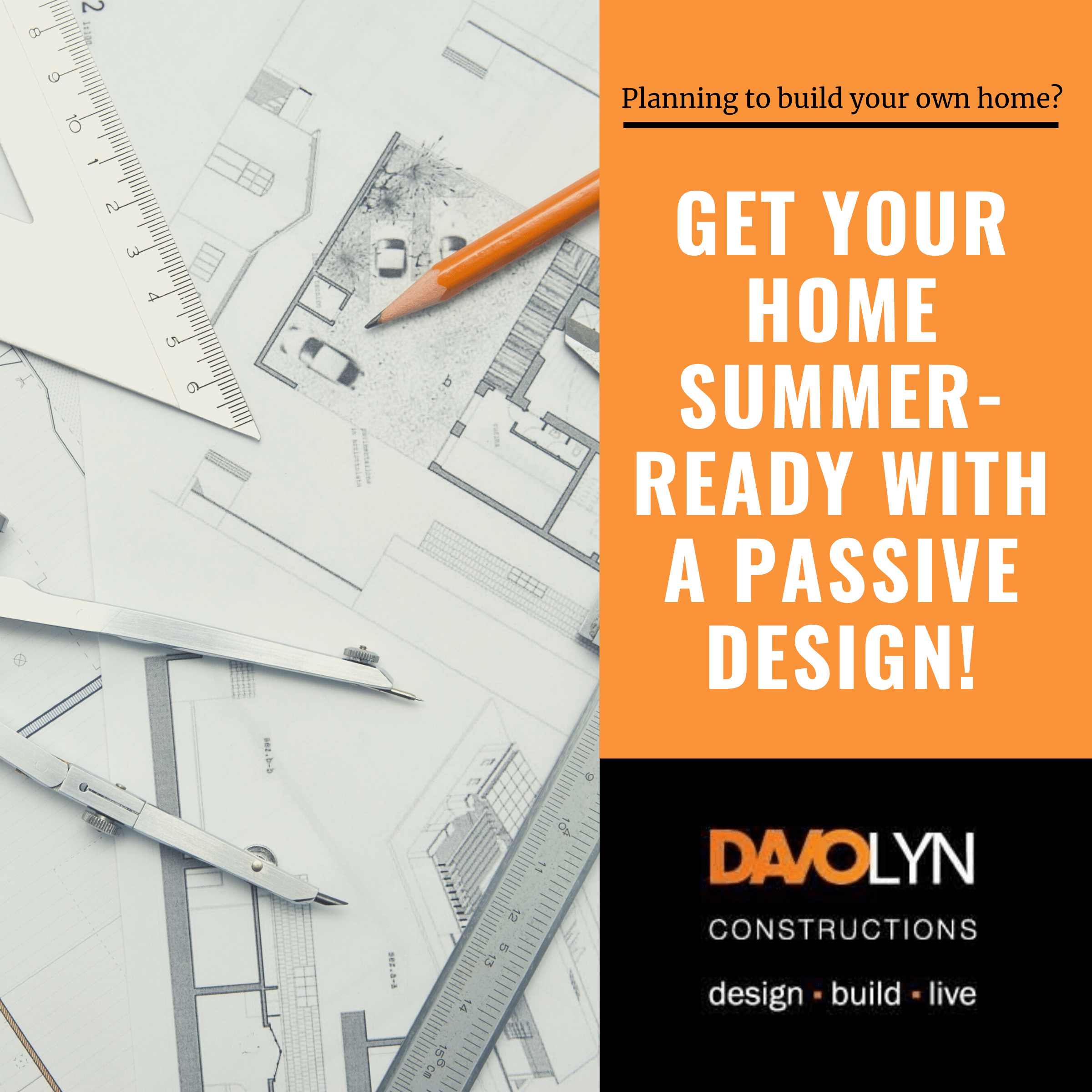 Get your Home Summer-ready with a Passive Design!