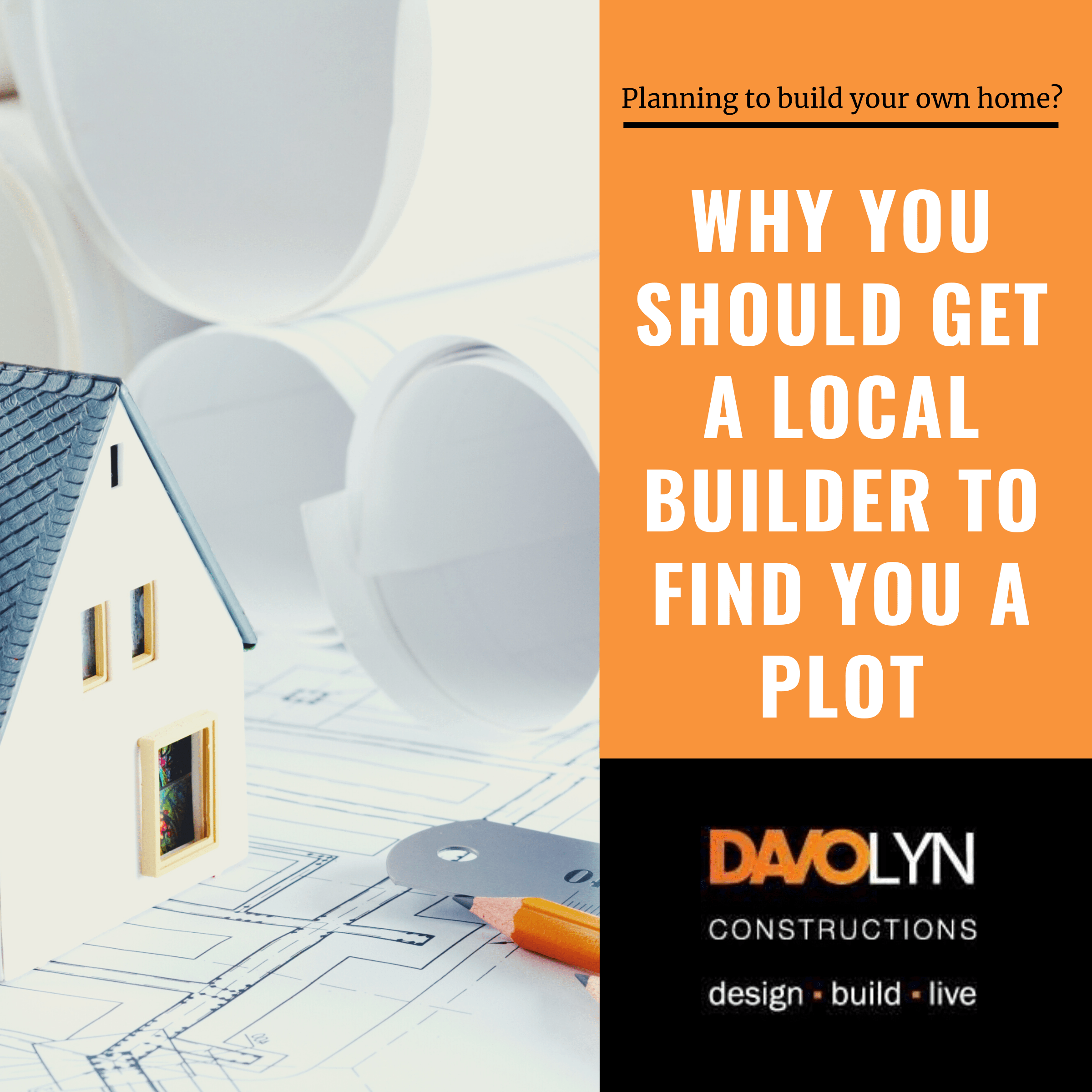 Why You Should Get A Local Builder to Find You A Plot