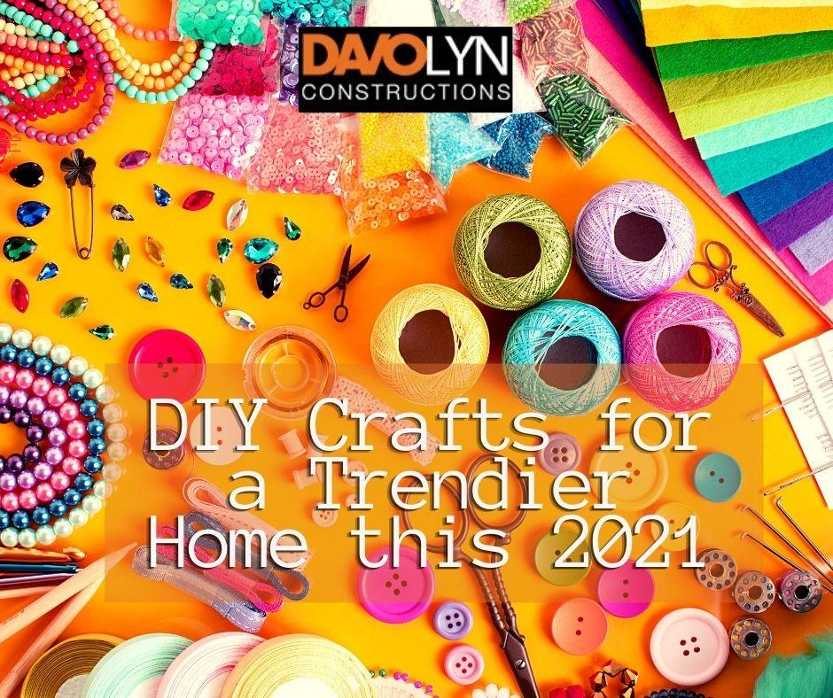Add your own creativity - How to Make Your Homes Trendy This 2021