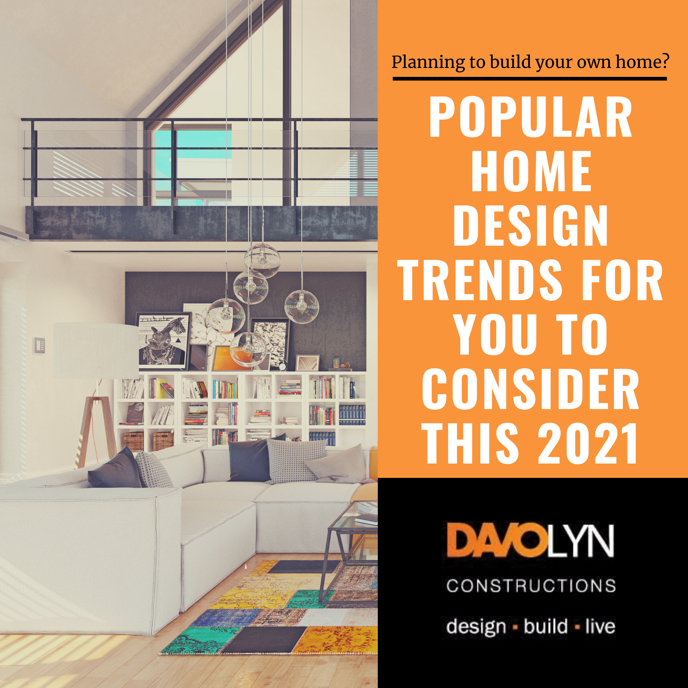 Popular Home Design Trends for You to Consider this 2021