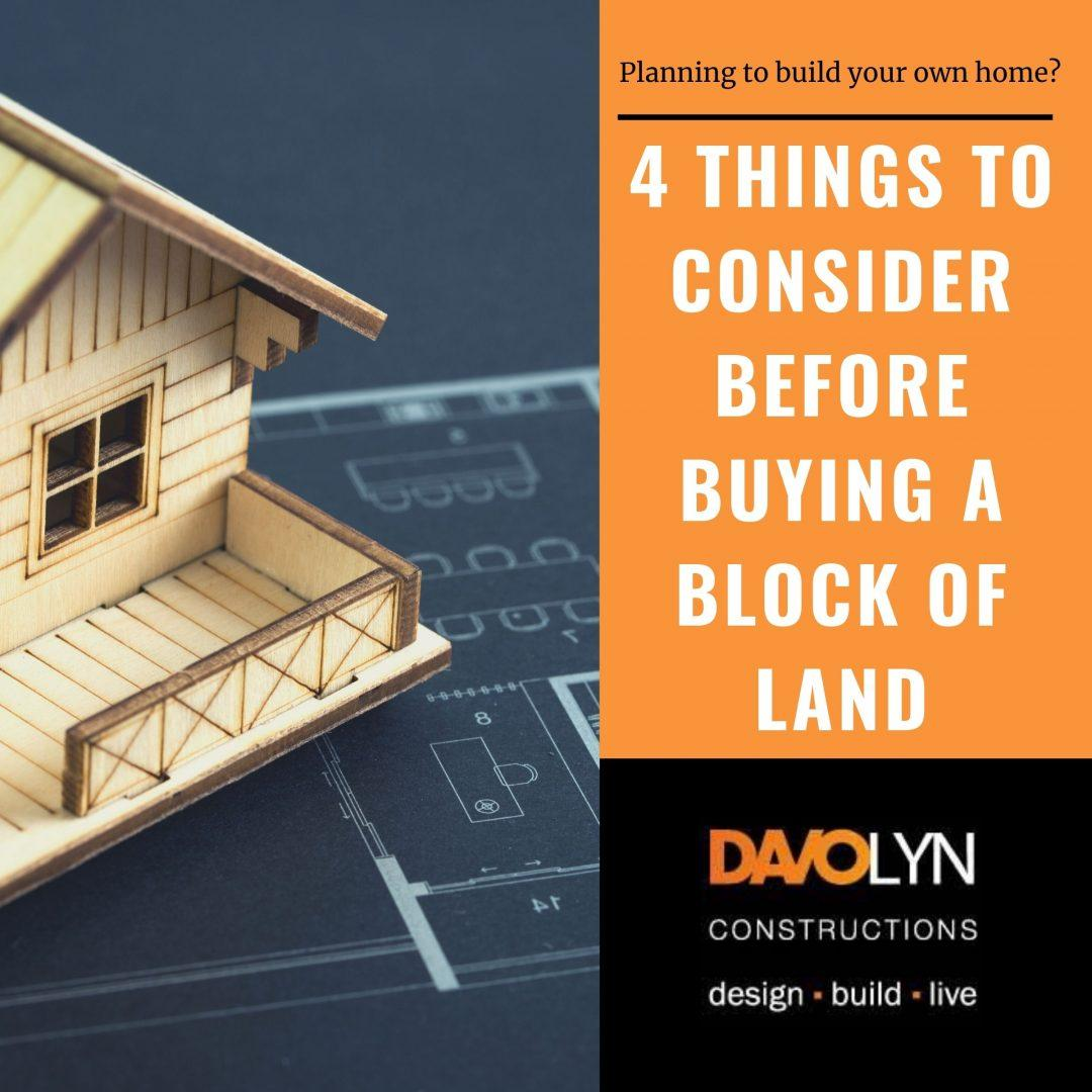 4 Things to Consider Before Buying a Block of Land