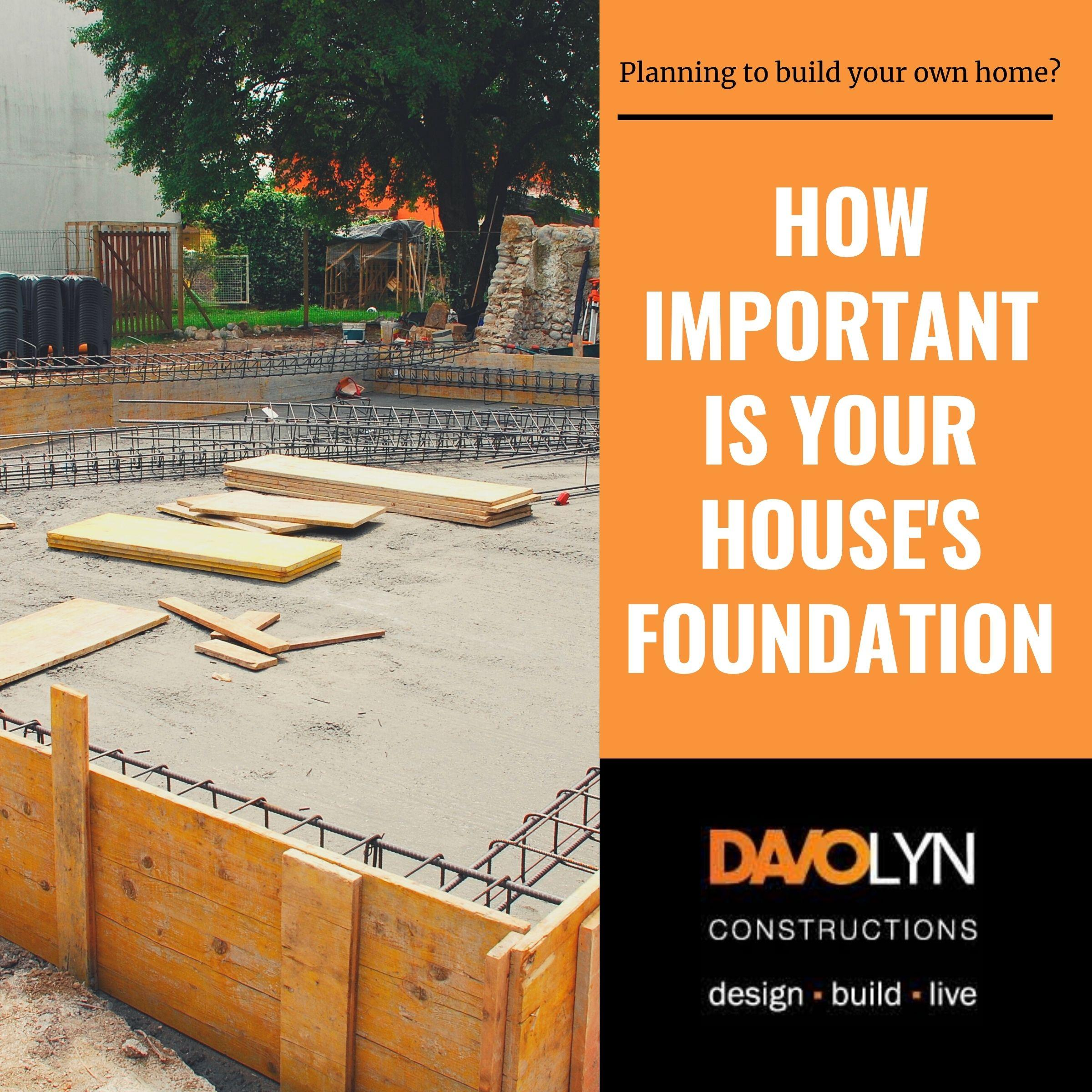 It's All About The Foundation: What Makes a Quality Home